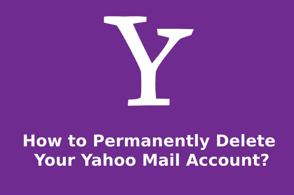 how to permanently delete yahoo account