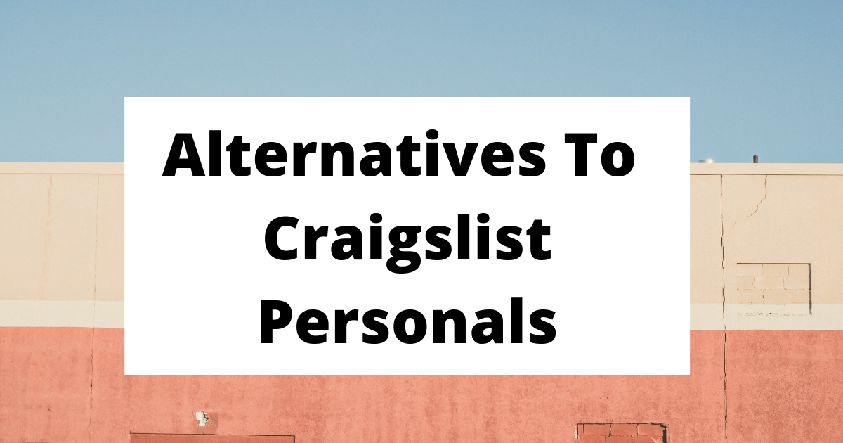 7 Best Craigslist Alternative For Personal Ads And Selling