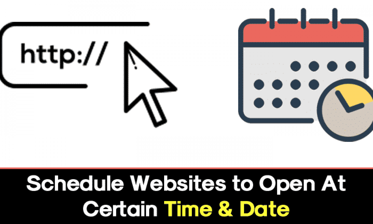 Schedule Websites to Open at Certain Time & Date