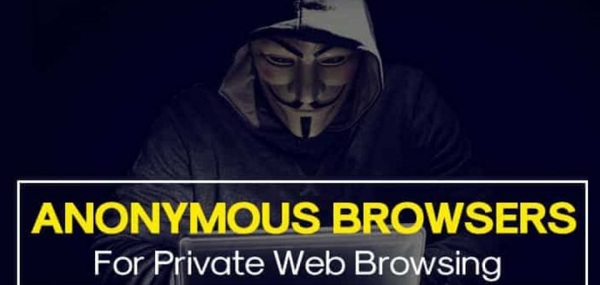 Anonymous Browsers