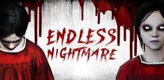 endless.nightmare.horror.scary.free.android